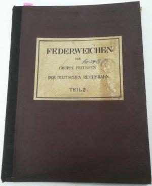 Federweichen der Gruppe Preußen der Deutschen Reichsbahn. Teil 2. [Weichen mit Schienen 8a].