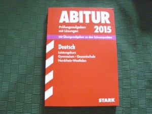 Abiturprüfung Nordrhein-Westfalen 2015 - Deutsch LK
