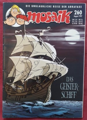 Mosaik 260 - 8/1997 - Das Geisterschiff
