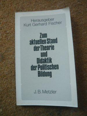 Zum aktuellen Stand der Theorie und Didaktik der Politischen Bildung