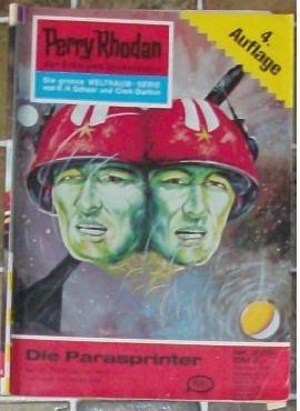 Perry Rhodan, der Erbe des Universums - Die große Weltraum-Serie: Nr. 226 Die Parasprinter: Nur der Tod konnte sie retten - doch auch er kam zu spät...