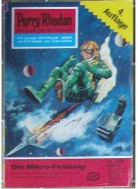 Perry Rhodan, der Erbe des Universums - Die große Weltraum-Serie: Nr. 212 Die Mikro-Festung: Sie unternehmen einen Testflug mit einem uralten Flugzeug - und geraten in die Gewalt der Bunkerköpfe
