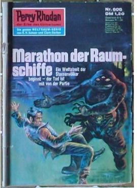 Perry Rhodan, der Erbe des Universums - Die große Weltraum-Serie: Nr. 606 Marathon der Raumschiffe: Ein Wettstreit der Sternenvölker beginnt - der Tod ist mit von der Partie