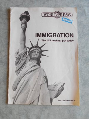 Immigration The U.S. melting pot today / World and Press Special-