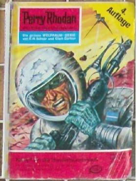 Perry Rhodan, der Erbe des Universums - Die große Weltraum-Serie: Nr. 149 Kampf um die Hundertsonnenwelt: Der Gegner ist übermächtig - bis ein Mench das robotische Denken beherrscht