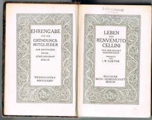 Leben des Benvenuto Cellini von ihm selbst geschrieben / übersetzt von J. W. Goethe