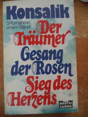Der Träumer - Gesang der Rosen - Sieg des Herzens - 3 Romane in 1
