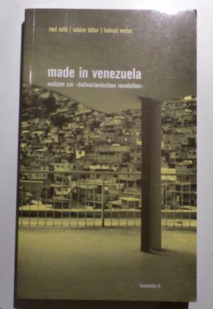 """MADE IN VENEZUELA - materialien zur """"bolivianischen revolution"""""""