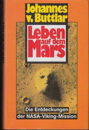 Leben auf dem Mars - Die Entdeckungen der NASA-Viking-Mission**