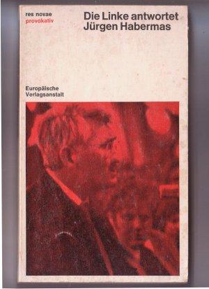 Bildtext: Die Linke antwortet Jürgen Habermas von Oskar Negt (Hrsg.)
