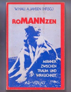 Bildtext: Romanzen. Männer zwischen Traum und Wirklichkeit von Willi Hau, Angela Jansen (Hrsg.)