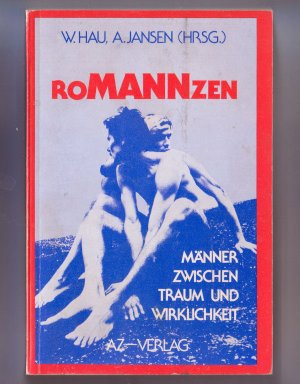 Bildtext: Romanzen. Mnner zwischen Traum und Wirklichkeit von Willi Hau, Angela Jansen (Hrsg.)