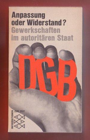 Bildtext: Anpassung oder Widerstand? Gewerkschaften im autoritren Staat von Sven Gustav Papcke (Hrsg.)