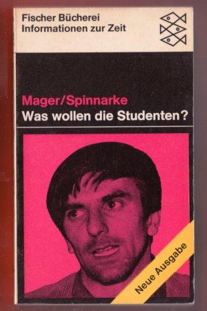 Bildtext: Was wollen die Studenten? von Friedrich Mager, Ulrich Spinnarke