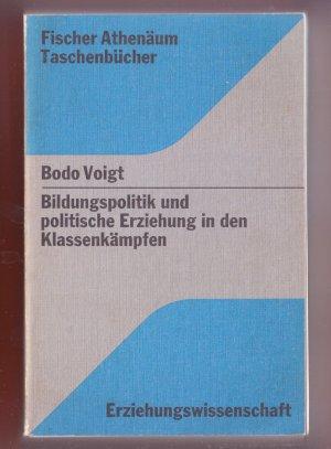 Bildtext: Bildungspolitik und politische Erziehung in den Klassenkämpfen von Bodo Voigt