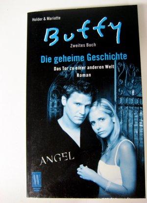Buffy & Angel - Die geheime Geschichte - Das Tor zu einer anderen Welt - Zweites Buch