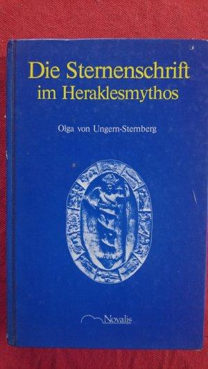 gebrauchtes Buch – olga von ungern-sternberg – die sternenschrift im heraklesmythos