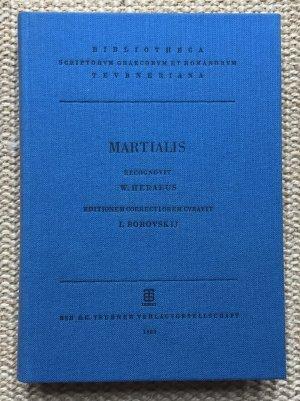 M. V. Martialis Epigrammaton libri rec. W. Heraeus editionem correctiorem cur. I. Borovskij