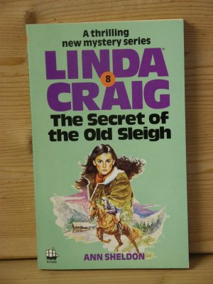 """""""linda craig - the secret of the old sleigh"""" a thrilling new mystery series 8"""
