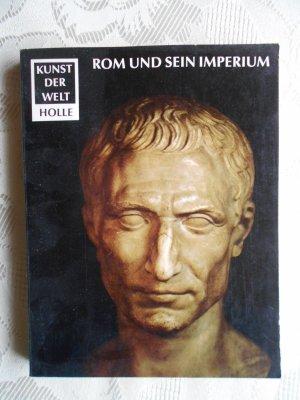 Rom und sein Imperium Kunst der Welt