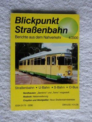 Blickpunkt Straßenbahn  -  Berichte aus dem Nahverkehr  4 / 2000