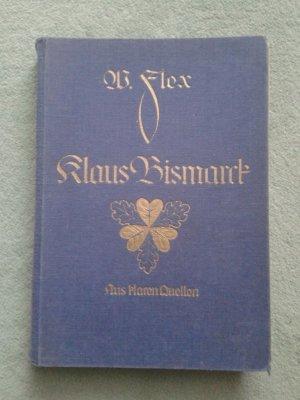 Der Kanzler Klaus von Bismarck - Eine Erzählung (Aus klaren Quellen - 11.Band)