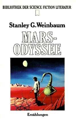 Stanley G. Weinbaum - Mars-Odyssee. SF-Erzählungen