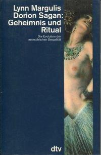 Geheimnis und Ritual., Die Evolution der menschlichen Sexualität.