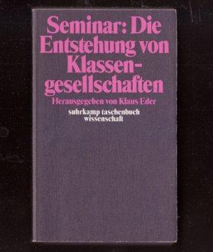 Bildtext: Seminar: Die Entstehung von Klassengesellschaften von Eder, Klaus Hrsg.