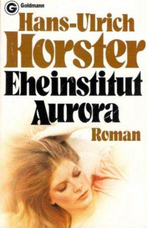 Eheinstitut Aurora - Ein etwas anderer Liebesroman