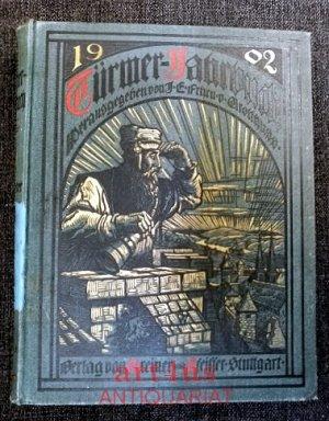 Türmer-Jahrbuch 1902 Zum Sehen geboren  Zum Schauen bestellt