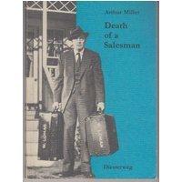 Diesterwegs Neusprachliche Bibliothek - Englische Abteilung / Death of a Salesman - Sekundarstufe II / Certain private conversations in two acts and a requiem