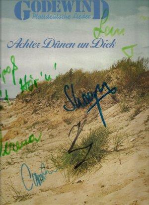 Achter Dünen un Dieck - Plattdeutsche Lieder  13 Lieder - Vinyl Schallplatte - Vermerk: Cover-Hülle von einigen Mitgliedern der Gruppe Godewind signiert