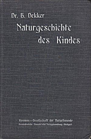 Naturgeschichte des kindes 1908 [Hardcover]
