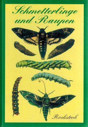 Schmetterlinge und Raupen (Reprint der Originalausgabe von 1869)