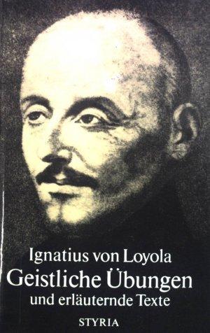 Ignatius Von Loyola Geistliche übungen