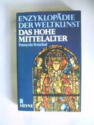 Enzyklopädie der Weltkunst - Das Hohe Mittelalter