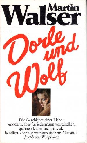 Dorle und Wolf - Eine Novelle**
