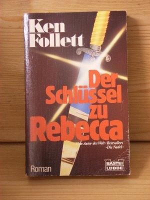 """""""Der Schlüssel zu Rebecca"""" Roman"""