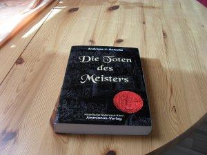 Die     Toten des Meisters - Konrads   erster   Fall