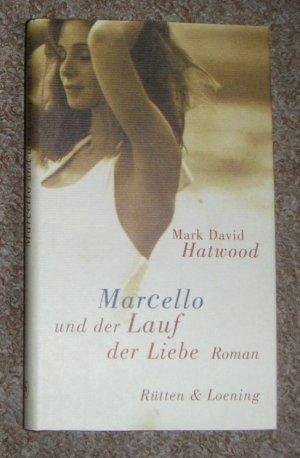Marcello und der Lauf der Liebe
