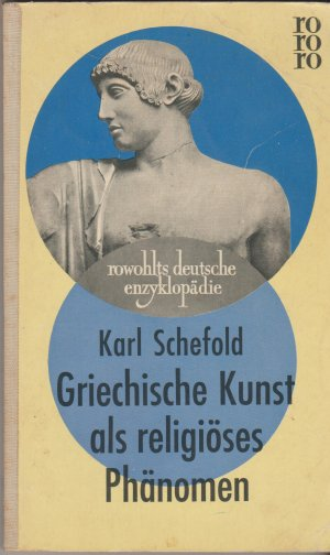Griechische Kunst als religiöses Phänomen