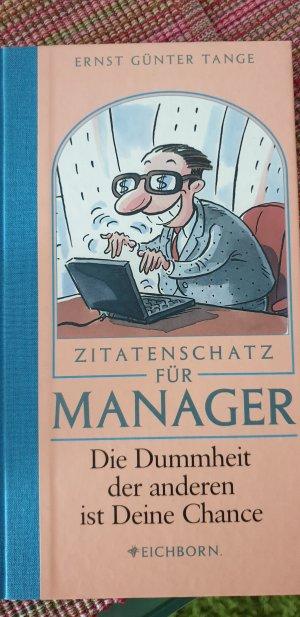Zitatenschatz für Manager