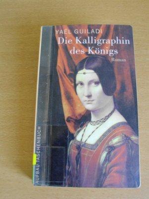 Die Kalligraphin des Königs