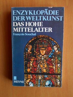 Das Hohe Mittelalter Enzoklopadie der Weltkunst