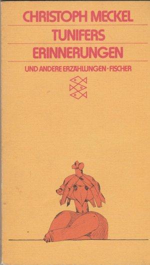 Tunifers Erinnerungen und andere Erzählungen