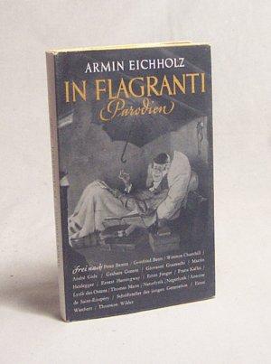 In flagranti : Parodien / Armin Eichholz