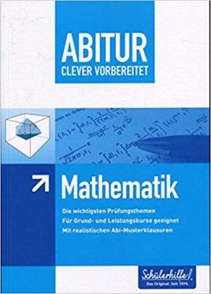Bildtext: Abitur clever vorbereitet - Mathematik von