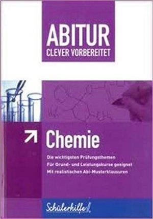 Bildtext: Abitur clever vorbereitet - Chemie von