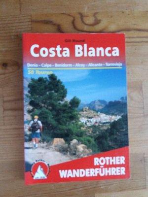 Costa Blanca - Dénia - Calp - Benidorm - Alcoi - Alicante. 53 Touren. Mit GPS-Tracks